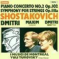 Shostakovich: Piano Concerto No. 2, Op. 102; Symphony for Strings, Op. 118a