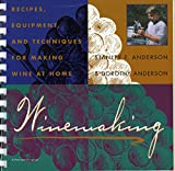 img - for Winemaking: Recipes, Equipment, and Techniques for Making Wine at Home book / textbook / text book