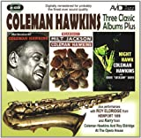 Coleman Hawkins Three Classic Albums Plus (Bean Bags / The Genius of Coleman Hawkins / Night Hawk)