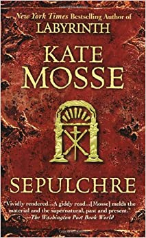 Sepulchre by Kate Mosse (2008, Hardcover)