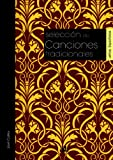 img - for Selecci n de canciones tradicionales / Selection of traditional songs (Spanish Edition) book / textbook / text book