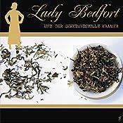 Der geheimnisvolle Krämer (Lady Bedfort 5) | John Beckmann, Michael Eickhorst, Dennis Rohling