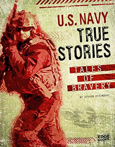 U.S. Navy True Stories: Tales of Bravery (Edge Books)