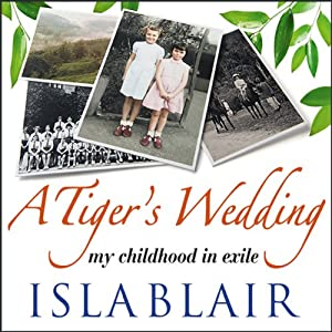 A Tiger's Wedding Audiobook