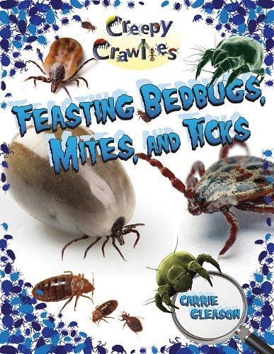feasting-bedbugs-mites-and-ticks-creepy-crawlies-crabtree-publishing