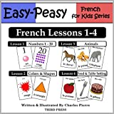 French Lessons 1-4: Numbers, Colors/Shapes, Animals & Food ~ Charles Pierre