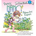 Fancy Nancy: Poison Ivy Expert (       UNABRIDGED) by Jane O'Connor, Robin Preiss Glasser Narrated by Chloe Hennessee