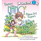 Fancy Nancy: Poison Ivy Expert | Jane O'Connor, Robin Preiss Glasser