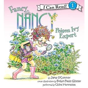 Fancy Nancy: Poison Ivy Expert   [Jane O'Connor, Robin Preiss Glasser]