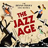 The Jazz Ageby Bryan Ferry