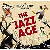 The Jazz Ageby Bryan Ferry