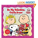 Peanuts: Be My Valentine, Charlie Brown