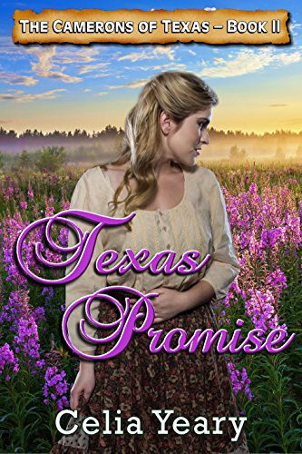 Book: Texas Promise (The Cameron Sisters) by Celia Yeary