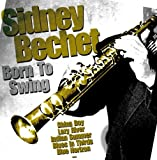 echange, troc BECHET, SIDNEY - Born To Swing
