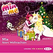 Mia feiert Weihnachten (Mia and Me) | Isabella Mohn