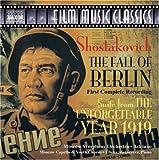 Shostakovich - The Fall of Berlin; The UnforgettableYear 1919