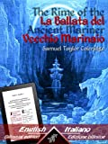 Image of The Rime of the Ancient Mariner - La Ballata del Vecchio Marinaio: Bilingual parallel text - Bilingue con testo a fronte: English - Italian / Inglese - Italiano (Italian Edition)