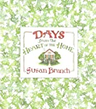 Days: From the Heart of the Home (0316106216) by Branch, Susan