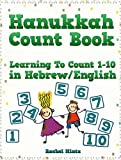 Hanukkah Count Book: Learning To Count 1-10 in Hebrew / English