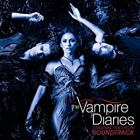 Original Television Soundtrack The Vampire Diaries
