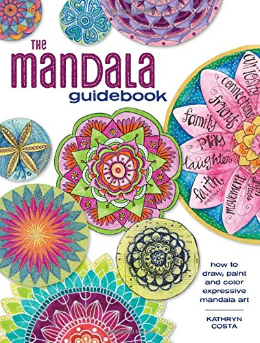 The Mandala Guidebook: How to Draw, Paint and Color Expressive Mandala Art (Mandala Drawing compare prices)