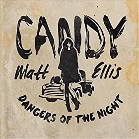 Candy / Dangers of the Night