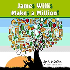 James Willis Makes a Million | [Karen Wodke]