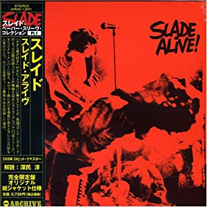 Slade Alive! [24bit Remaster]