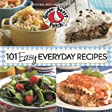 101 Easy Everyday Recipes Cookbook: Delicious dishes & desserts in under 30 minutes or with 5 ingredients or less (101 Cookbook Collection)
