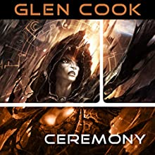 Ceremony: Darkwar, Book 3 (       UNABRIDGED) by Glen Cook Narrated by Eva Kaminsky