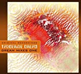 Dream Mixes by Tangerine Dream (2010-01-01)