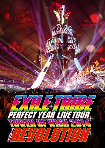 EXILE TRIBE PERFECT YEAR LIVE TOUR TOWER OF WISH 2014 ~THE REVOLUTION~ (Blu-ray Disc3枚組)
