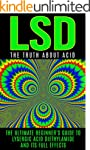 LSD: The Truth About Acid: The Ultima...