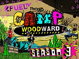 FUEL TV Presents Camp Woodward Season 3
