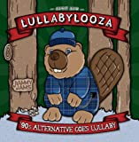 Lullabylooza: '90s Alternative Goes Lullaby