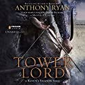 Tower Lord: Raven's Shadow, Book 2 Audiobook by Anthony Ryan Narrated by Steven Brand
