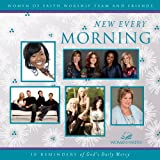 Women Of Faith - New Every Morning