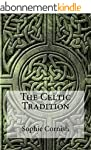 The Celtic Tradition (English Edition)