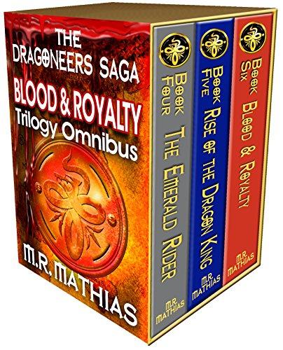 M. R. Mathias - Dragoneer Saga - Royalty Trilogy Boxed Set (Books, 4, 5, and 6): The Royalty Trilogy Boxed set