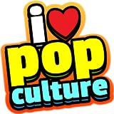 I Love Pop Culture