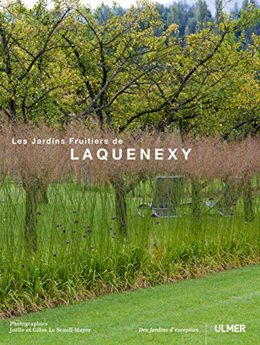 Libro le jardin plume di jo lle le scanff mayer gilles le - Jardins fruitiers de laquenexy ...
