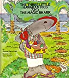 The three little Hawaiian pigs and the magic shark