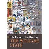 The Oxford Handbook of the Welfare State (Oxford Handbooks in Politics & International Relations)