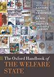 img - for The Oxford Handbook of the Welfare State (Oxford Handbooks in Politics & International Relations) book / textbook / text book