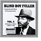 echange, troc Blind Boy Fuller - Complete Recorded Works 5