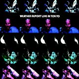 Live in Tokyo by Weather Report [Music CD]