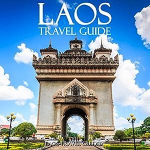 Laos Travel Guide Audiobook
