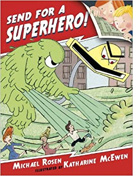 Send for a Superhero picture book children's literature