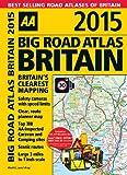 AA Big Road Atlas Britain 2015