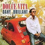 echange, troc Dany Brillant - Dolce Vita